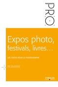 Expos photo, festivals, livres... - Les coûts pour le photographe