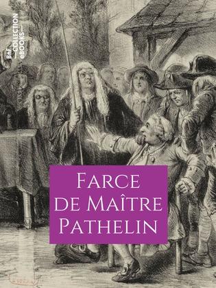 Farce de Maître Pierre Pathelin