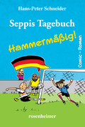 Seppis Tagebuch - Hammermäßig!: Ein Comic-Roman Band 6