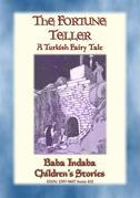 THE FORTUNE TELLER - A Turkish Gypsy Story