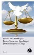 Pentecôtismes en République Démocratique du Congo - Tome II