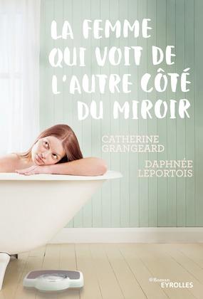 La femme qui voit de l''autre côté du miroir