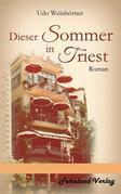 Dieser Sommer in Triest