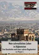 Mein schreckliches Leben in Afghanistan
