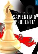 Sapientia & Prudentia