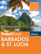 Fodor's In Focus Barbados & St. Lucia