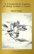 A Connecticut Yankee in King Arthur's Court (Active TOC, Free Audiobook) (A to Z Classics)