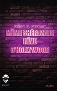 Même Shérazade rêve d'Hollywood
