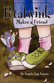 Petalwink Makes A Friend