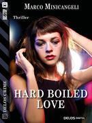 Hard boiled love