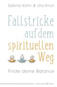 Fallstricke auf dem spirituellen Weg