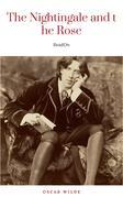 The Nightingale And The Rose by Oscar Wilde (2010-09-10)