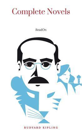 Rudyard Kipling: The Complete Novels and Stories (Book Center)
