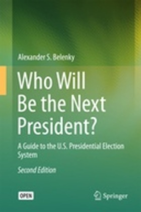Who Will Be the Next President?
