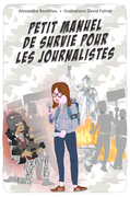 Petit manuel de survie pour les journalistes