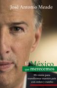 El México que merecemos