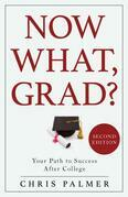 Now What, Grad?
