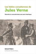 Les fables canadiennes de Jules Verne