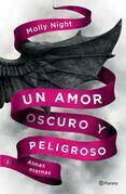 Un amor oscuro y peligroso. Almas eternas (Edición mexicana)