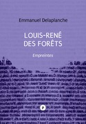 Louis-René des Forêts : Empreintes