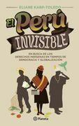 El Perú invisible