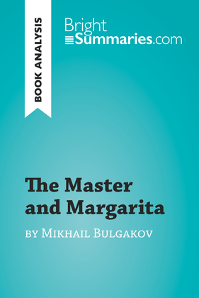 The Master and Margarita by Mikhail Bulgakov (Book Analysis)