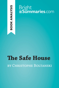 The Safe House by Christophe Boltanski (Book Analysis)