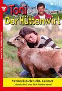 Toni der Hüttenwirt 203 – Heimatroman