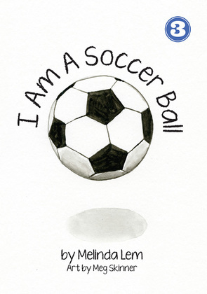I Am A Soccer Ball