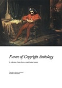 Future of Copyright Anthology