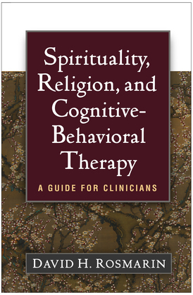 Spirituality, Religion, and Cognitive-Behavioral Therapy