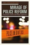 Mirage of Police Reform