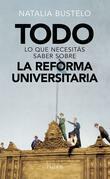 Todo lo que necesitás saber sobre la reforma universitaria