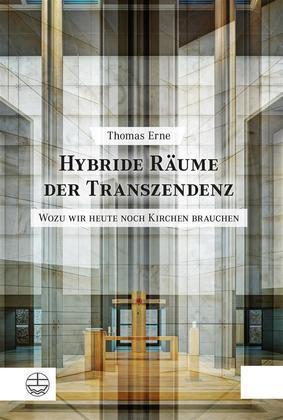 Hybride Räume der Transzendenz