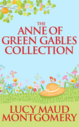 Anne of Green Gables Collection, The