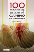 100 cosas que hay que saber del Camino de Santiago