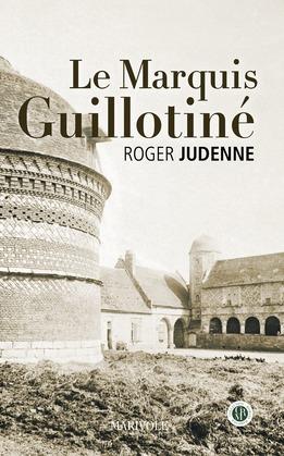 Le Marquis guillotiné