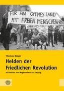Helden der Friedlichen Revolution