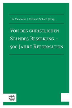 Von des christlichen Standes Besserung – 500 Jahre Reformation