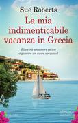 La mia indimenticabile vacanza in Grecia