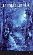 La Forêt aux fées