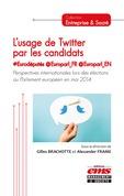 L'usage de Twitter par les candidats #Eurodéputés @Europarl_FR @Europarl_EN