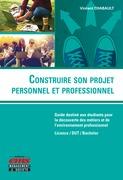 Construire son projet personnel et professionnel