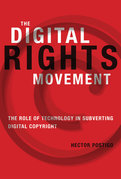 The Digital Rights Movement