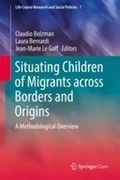 Situating Children of Migrants across Borders and Origins: A Methodological Overview
