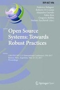 Open Source Systems: Towards Robust Practices: 13th IFIP WG 2.13 International Conference, OSS 2017, Buenos Aires, Argentina, May 22-23, 2017, Proceedings