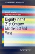 Dignity in the 21st Century: Middle East and West