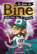 Le livre de Bine dont vous êtes le z'héros