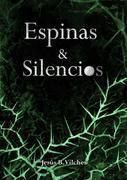Espinas y Silencios