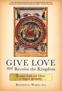 Give Love and Receive the Kingdom